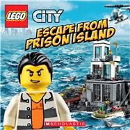 Escape from Prison Island (LEGO City: 8x8) by Bright, J.E.; Lee, Paul, 9780545913867