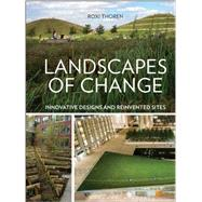 Landscapes of Change by Thoren, Roxi, 9781604693867