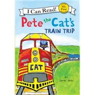 Pete the Cat's Train Trip by Dean, James, 9780062303868