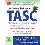 McGraw-Hill Education TASC The Official Guide to the Test by Zahler, Kathy; Zahler, Diane; Muntone, Stephanie; Evangelist, Thomas, 9780071823869