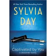 Captivated By You by Day, Sylvia, 9780425273869