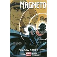 Magneto Vol. 3 by Bunn, Cullen; Walta, Gabriel Hernandez, 9780785193869