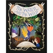 The Water and the Wild by Ormsbee, K. E.; Mora, Elsa, 9781452113869
