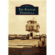 The Bolivar Peninsula by Wallace, Melanie, Dr., 9781467133869