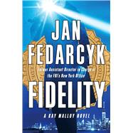 Fidelity by Fedarcyk, Jan, 9781476733869