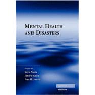 Mental Health and Disasters by Edited by Yuval Neria , Sandro Galea , Fran H. Norris, 9780521883870
