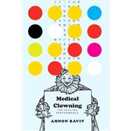 Medical Clowning by Raviv, Amnon, 9780857423870