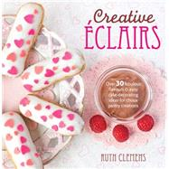 Creative Eclairs by Clemens, Ruth, 9781446303870