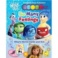 Disney Pixar Inside Out: So Many Feelings Riley's World Inside and Out by Disney Inside Out, 9780794433871