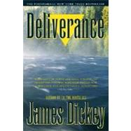 Deliverance by DICKEY, JAMES, 9780385313872