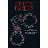 Guilty Parties: A Crime Writers' Association Anthology by Edwards, Martin, 9780727883872