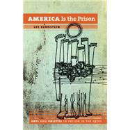 America Is the Prison by Bernstein, Lee, 9780807833872