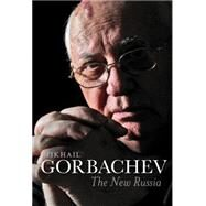 The New Russia by Gorbachev, Mikhail; Tait, Arch, 9781509503872