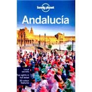 Lonely Planet Andalucía by Lonely Planet Publications; Noble, Isabella; Noble, John; Quintero, Josephine; Sainsbury, Brendan, 9781743213872