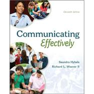 Communicating Effectively by Hybels, Saundra; Weaver II, Richard, 9780073523873