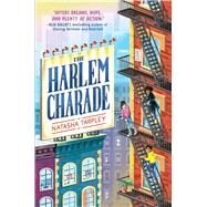 The Harlem Charade by Tarpley, Natasha, 9780545783873