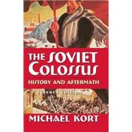 The Soviet Colossus by Kort; Michael G., 9780765623874