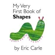 My Very First Book of Shapes by Carle, Eric, 9780399243875