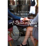 A Paris Affair by de Rosnay, Tatiana; Taylor, Sam, 9781250093875