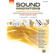 Sound Innovations for Concert Band -- Ensemble Development for Young Concert Band by Boonshaft, Peter; Bernotas, Chris, 9781470633875