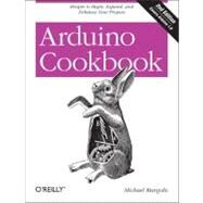 Arduino Cookbook by Margolis, Michael, 9781449313876