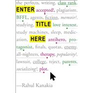 Enter Title Here by Kanakia, Rahul, 9781484723876