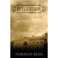 After Byron by Beim, Norman, 9781579623876
