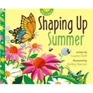 Shaping Up Summer by Flatt, Lizann; Barron, Ashley, 9781926973876