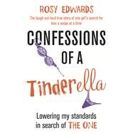 Confessions of a Tinderella by Edwards, Rosy, 9781780893877
