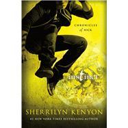 Instinct Chronicles of Nick by Kenyon, Sherrilyn, 9781250063878