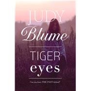 Tiger Eyes by Blume, Judy, 9781481413879