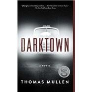 Darktown by Mullen, Thomas, 9781501133879