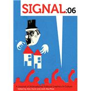 Signal:06 by Dunn, Alec; MacPhee, Josh, 9781629633879