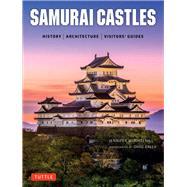 Samurai Castles by Mitchelhill, Jennifer; Green, David, 9784805313879