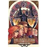 The Jekyll Island Chronicles 1 by Nedvidek, Steve; Crowell, Ed; Lowe, Jack; Nester, Moses (CON); Miller, S. J. (CON), 9781603093880