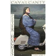 Cavalcanty by Hughes, Peter, 9781784103880
