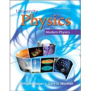 University Physics with Modern Physics by Bauer, Wolfgang; Westfall, Gary, 9780073513881