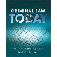REVEL for Criminal Law Today, Student Value Edition -- Access Card Package by Schmalleger, Frank; Hall, Daniel E., 9780134293882