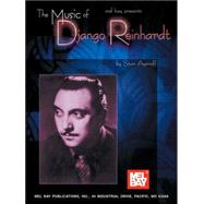 Mel Bay Presents the Music of Django Reinhardt by Ayeroff, Stan, 9780786633883
