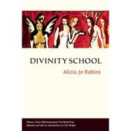 Divinity School by Rabins, Alicia Jo; Wright, C. D., 9780986093883