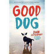 Good Dog by Gemeinhart, Dan, 9781338053883