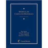 Sports Law by Yasser, Ray; McCurdy, James R.; Goplerud, C. Peter; Weston, Maureen A., 9781632833884