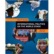 International Politics on the World Stage by Rourke, John, 9780073403885