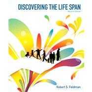 Discovering the Life Span by Feldman, Robert S., Ph.D., 9780205233885