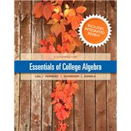 Essentials of College Algebra with Integrated Review and worksheets plus NEW MyMathLab with Pearson eText-- Access Card Package by Lial, Margaret L.; Hornsby, John; Schneider, David I.; Daniels, Callie, 9780321983886