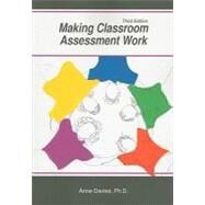 Making Classroom Assessment Work by Davies, Anne, Ph.D., 9781935543886