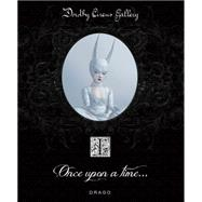 Once upon a Time by Gallery, Dorothy Circus, 9788888493886