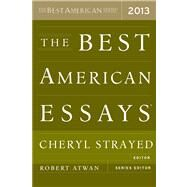 The Best American Essays 2013 by Strayed, Cheryl, 9780544103887