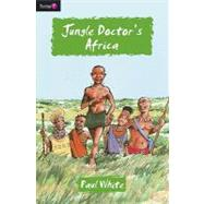 Jungle Doctor's Africa by White, Paul, 9781845503888