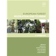 European Forest Recreation and Tourism: A Handbook by Bell,Simon, 9781138873889